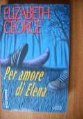 PER AMORE DI ELENA - 1^ edizione