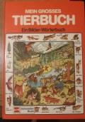 MEIN GROSSES TIERBUCH : EIN BILDER WORTERBUCH