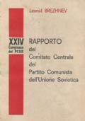 RAPPORTO AL XXIV CONGRESSO DEL PARTITO COMUNISTA DELL'UNIONE SOCIETICA