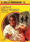 L'estate della violenza