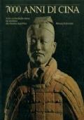 7000 anni di Cina. Arte e archeologia cinese dal neolitico alla dinastia degli Han