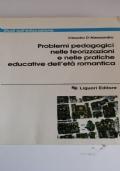 Problemi pedagogici nelle teorizzazioni e nelle pratiche dell'età romantica