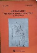 Argomenti di neuropsichiatria infantile. Quarta edizione