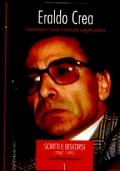 ERALDO CREA Scritti e discorsi - 2 volumi con CD