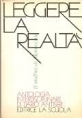 Leggere la realtà: antologia interdisciplinare di Dario Antiseri