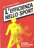 L'efficienza nello sport: guida medica alla pratica sportiva