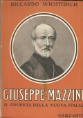 Giuseppe Mazzini il profeta della nuova Italia