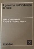 Il governo dell'industria in Italia Testi e documenti
