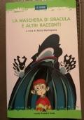 La maschera di Dracula e altri racconti