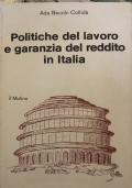 Politiche del lavoro e garanzia del reddito in Italia