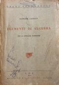 Elementi di algebra per il Ginnasio superiore