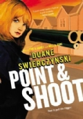 Point and Shoot (Charlie Hardie Trilogy)
