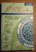 Afriche e Orienti n. 2/2002 Rivista di studi ai confini tra Africa, Mediterraneo e Medio Oriente MIGRAZIONI E XENOFOBIA IN AFRICA AUSTRALE