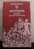 Antonina. Ovvero la caduta di Roma