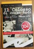IL COLOSSO DEL CORSO MALA & FERNET MILANO 1975