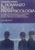 Il romanzo della parapsicologia