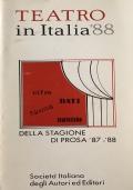 Teatro in Italia '88 cifre dati novità statistiche della stagione di prosa '87-'88