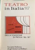 Teatro in Italia '87 cifre dati novità statistiche della stagione di prosa '86-'87