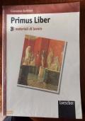 Primus Liber - I materiali di lavoro