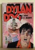 Dylan Dog. I vivi e i morti