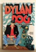 Dylan Dog. Gli orrori di Altroquando