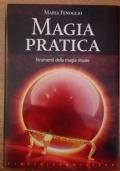 Magia pratica. Strumenti della magia rituale