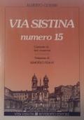 Via Sistina numero 15 - Cronache di fatti misteriosi