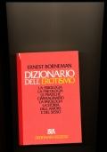 Il dizionario dell'erotismo fisiologia, psicologia, pratiche, patologia, storia dell'amore e dell sesso