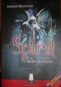 SPIRITI - IL GELIDO ABBRACCIO