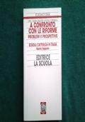 SCUOLA CATTOLICA IN ITALIA Primo Rapporto