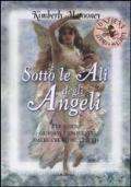 SOTTO LE ALI DEGLI ANGELI - Per essere guidati e protetti dalle creature celesti
