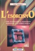 L'esorcismo - Come sconfiggere le possessioni diaboliche
