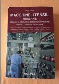 MACCHINE UTENSILI MODERNE - Comandi oleodinamici, metodi di lavorazione, utensili, tempi di produzione