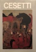 Cesetti Mostra antologica del 1925 al 1987