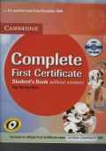 COMPLETE FIRST CERTIFICATE STUDENT'S BOOK WITHOUT ANSWERS + CD