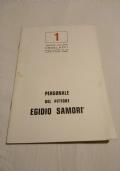 """OPERE DI EGIDIO SAMORI' - Galleria d'Arte """"Il Diamante"""" Milano 1974 - catalogo pittura mostra pittore modigliana forlì"""