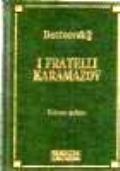 I fratelli Karamazov volume primo