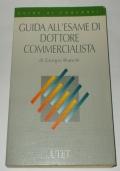GUIDA ALL'ESAME DI DOTTORE COMMERCIALISTA