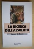 LA RICERCA DELL'ASSOLUTO