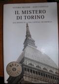 Il mistero di Torino due ipotesi su una capitale incompresa