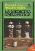 La medicina omeopatica. Un altro modo di curarsi.