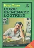 come eliminare lo stress