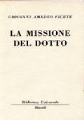 La missione del dotto