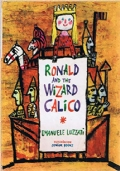 Ronald And The Wizard Calico