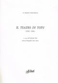 IL TEATRO DI TOTÒ (1932-1946) - con sei fotografie fuori testo