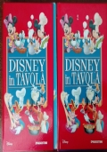 Disney in tavola. Vol 1 e 2
