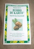 Burro di Karité, salute da spalmare