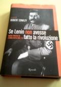 Se Lenin non avesse fatto la rivoluzione