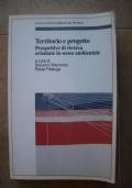Territorio e Progetto - Prospettive di ricerca orientate in senso ambientale