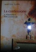 La confessione. Il perdono per cambiare